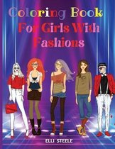 Coloring Book for Girls With Fashions