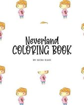 Neverland Coloring Book for Children (8x10 Coloring Book / Activity Book)