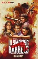 III Smoking Berrels