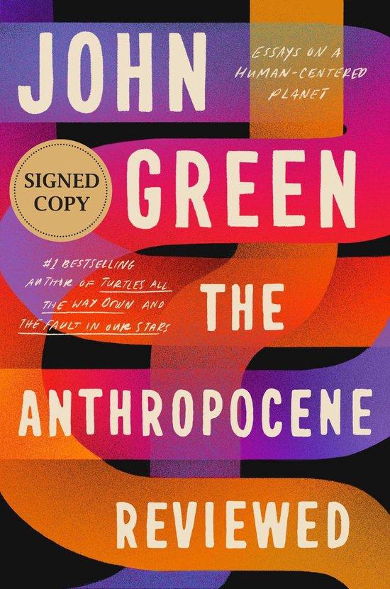 Boek cover The Anthropocene Reviewed van John Green (Hardcover)
