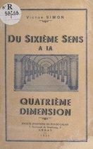 Du sixième sens à la quatrième dimension