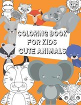 Coloring Book For Kids cute Animals: Coloring book for kids aged 4-8 animals lovers