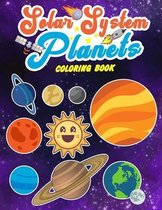 Solar System Planets Coloring Book: Sun and Planets: Fun and Educational Coloring Book for Preschool and Elementary Children