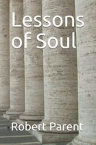 Lessons of Soul