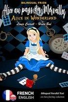 Alice in Wonderland - Alice au pays des merveilles - BILINGUAL FR-EN
