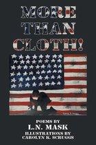 More Than Cloth!