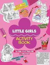 Little Girls Activity Book (For Kids 4 to 8 Years Old)