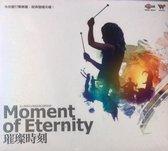 Moment of Eternity