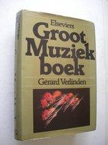 Boek cover Elseviers groot muziekboek van Verlinden