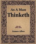 As a Man Thinketh (1908)