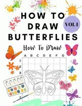 How to Draw Butterflies Vol I