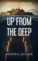 Boek cover Up From The Deep van Vaughn A Jackson