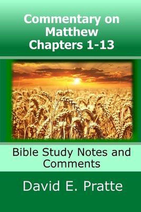 Boek cover Commentary on Matthew Chapters 1-13 van David E Pratte (Paperback)