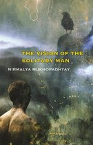 The Vision of the Solitary Man