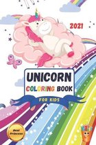 Unicorn Coloring Book 2021: For Kids Ages 4-8 Creative coloring book (US Edition)