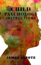 Child Psychology: Instructions