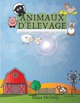 ANIMAUX DE LA FERME - livre de coloriage pour les enfants
