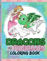 Dragons And Princesses Coloring Book