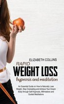 Rapid Weight Loss Hypnosis and Meditation