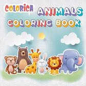 Colorica Animals Coloring Book: Kids Coloring Books - Animal Coloring Book