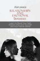 Relationships and Emotional Dependence