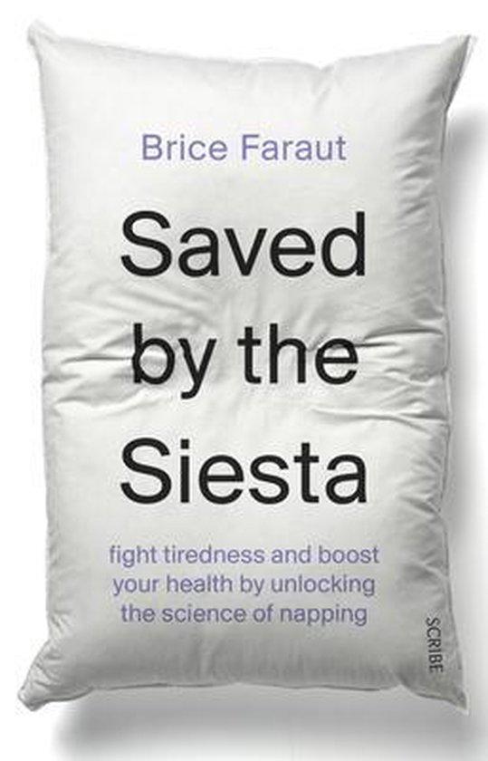 Boek cover Saved by the Siesta van Brice Faraut (Paperback)