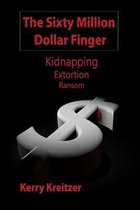 The Sixty Million Dollar Finger