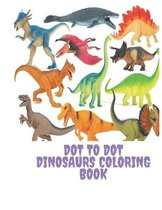 Dot to Dot Dinosaurs Coloring Book: For Kids