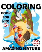 Coloring Book For Kids 5+ Amazing Nature