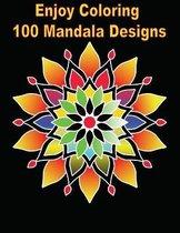 Enjoy Coloring 100 Mandala Designs