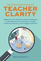 Getting Started With Teacher Clarity