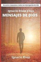 Ignacio Rivas y sus mensajes de Dios
