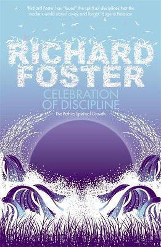 Boek cover Celebration of Discipline van Richard Foster (Paperback)
