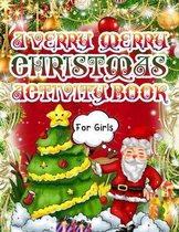 A Verry Merry Christmas Book For Girls
