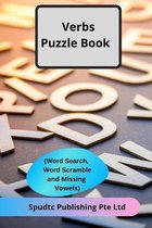 Verbs Puzzle Book (Word Search, Word Scramble and Missing Vowels)