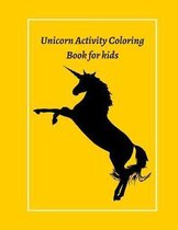 Unicorn Activity Coloring Book for kids