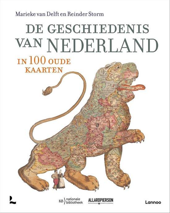 Boek cover De geschiedenis van Nederland in 100 oude kaarten van Marieke van Delft (Paperback)