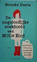 De ongelooflijke zoektocht van Millie Bird