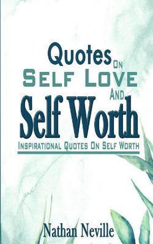 Quotes On Self Love And Self Worth