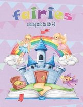 fairies coloring book: for kids ages 4 -8