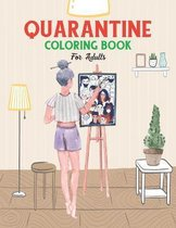 Quarantine Coloring Book for Adults