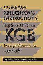 Comrade Kryuchkov's Instructions