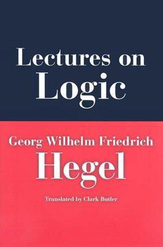 Boek cover Lectures on Logic van G. W. F. Hegel (Hardcover)