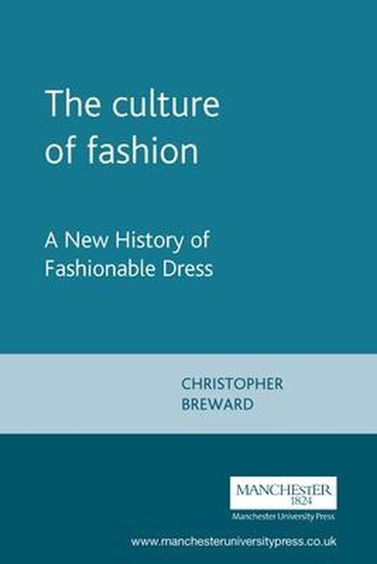 Boek cover The Culture of Fashion van Christopher Breward (Paperback)