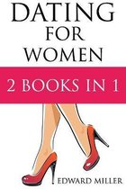Dating For Women: 2 Books in 1: Texting + How to flirt with men