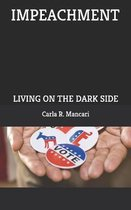 Impeachment: Living on the Dark Side