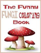 The Funny Fungi Coloring Book