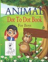 Animal Dot To Dot Book For Boys