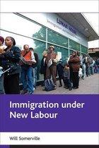 Boek cover Immigration under New Labour van Will Somerville