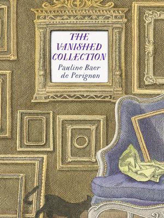 Boek cover The Vanished Collection van Pauline Baer de Perignon (Paperback)